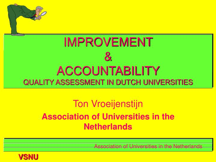 improvement accountability quality assessment in dutch universities n.