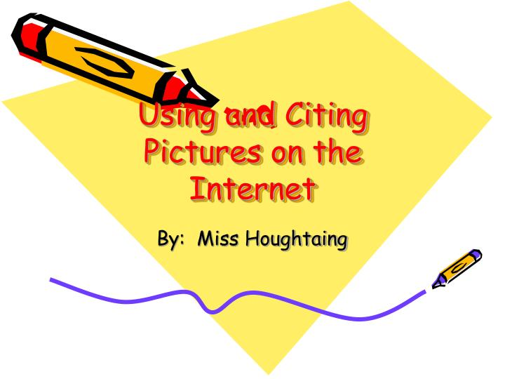 using and citing pictures on the internet n.