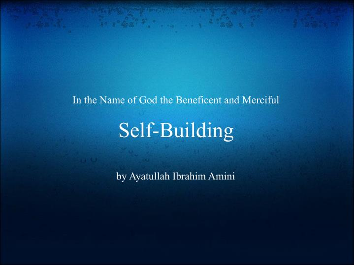 in the name of god the beneficent and merciful self building n.