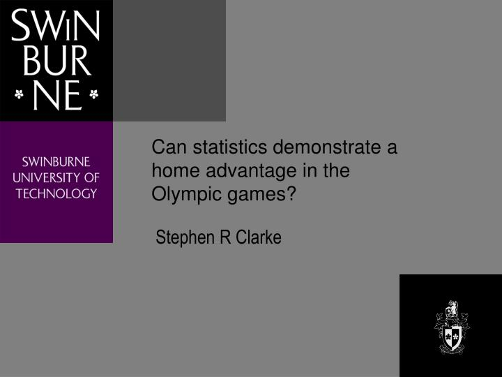 can statistics demonstrate a home advantage in the olympic games n.