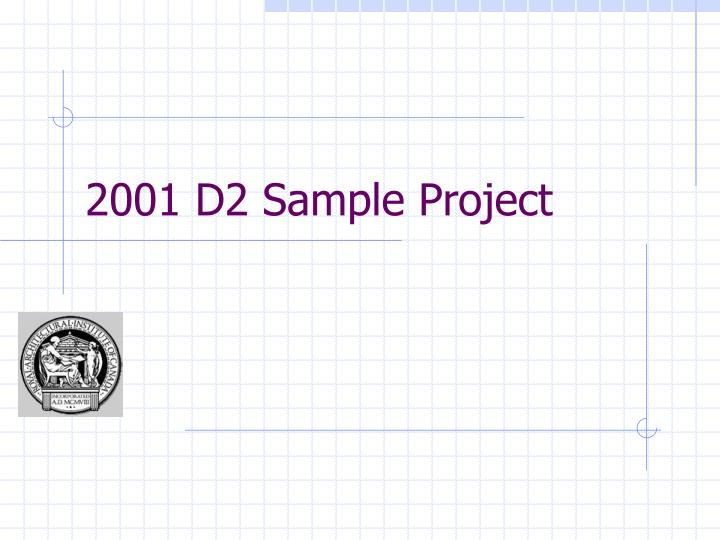 2001 d2 sample project n.