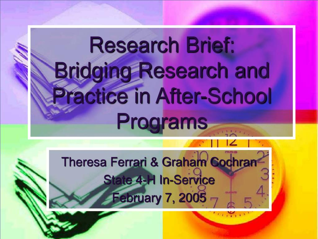 research brief bridging research and practice in after school programs l.