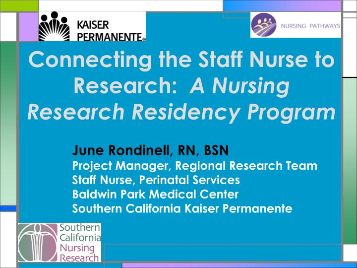 connecting the staff nurse to research a nursing research residency program n.