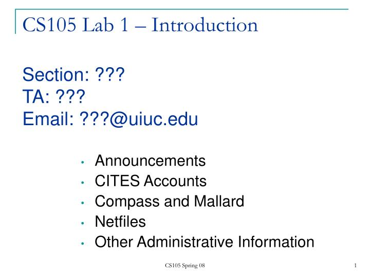 cs105 lab 1 introduction section ta email @uiuc edu n.