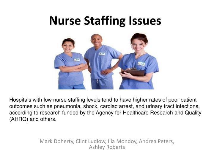 nurse staffing issues n.