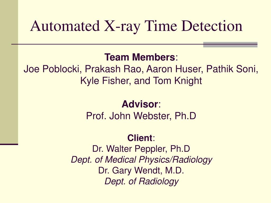 automated x ray time detection l.