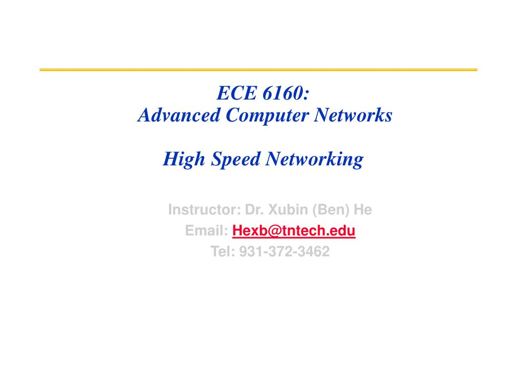 ece 6160 advanced computer networks high speed networking l.