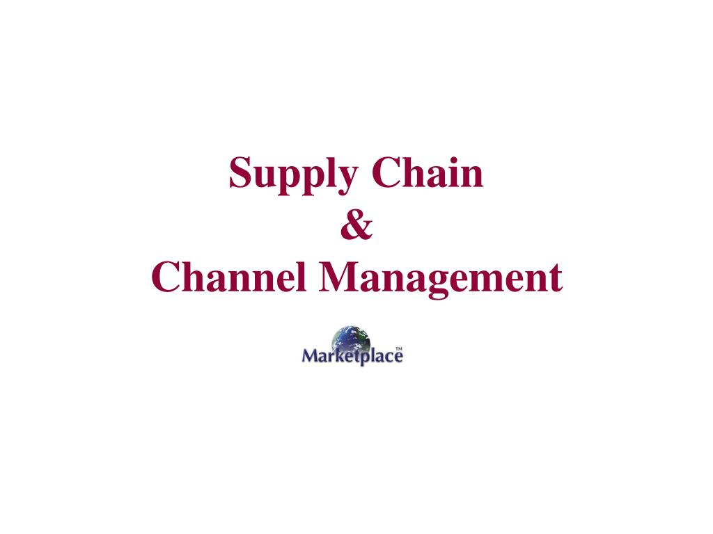 supply chain channel management l.