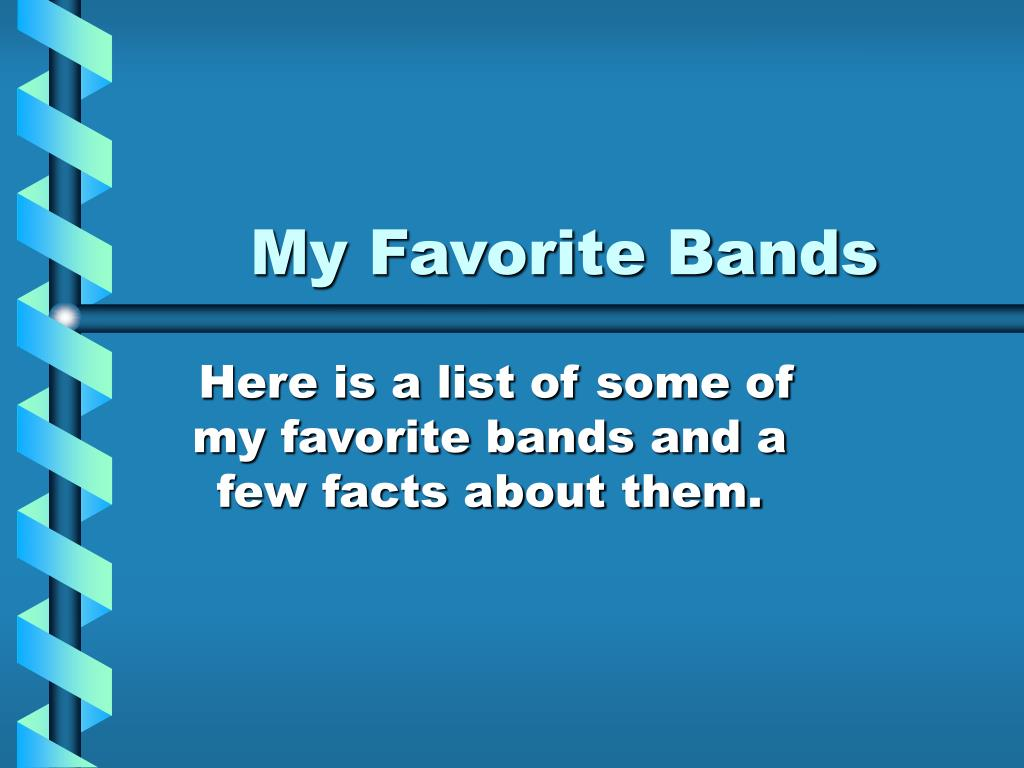 my favorite bands l.