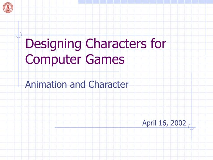designing characters for computer games n.