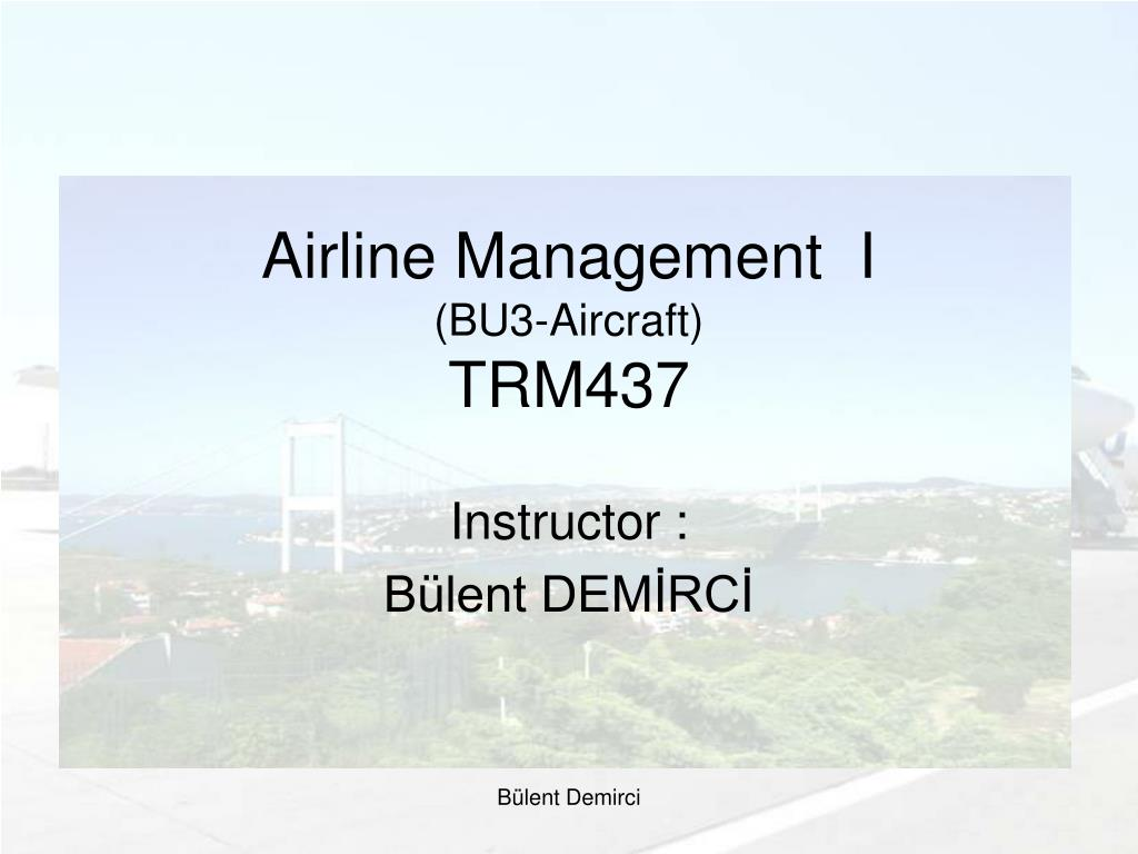 airline management i bu3 aircraft trm437 l.
