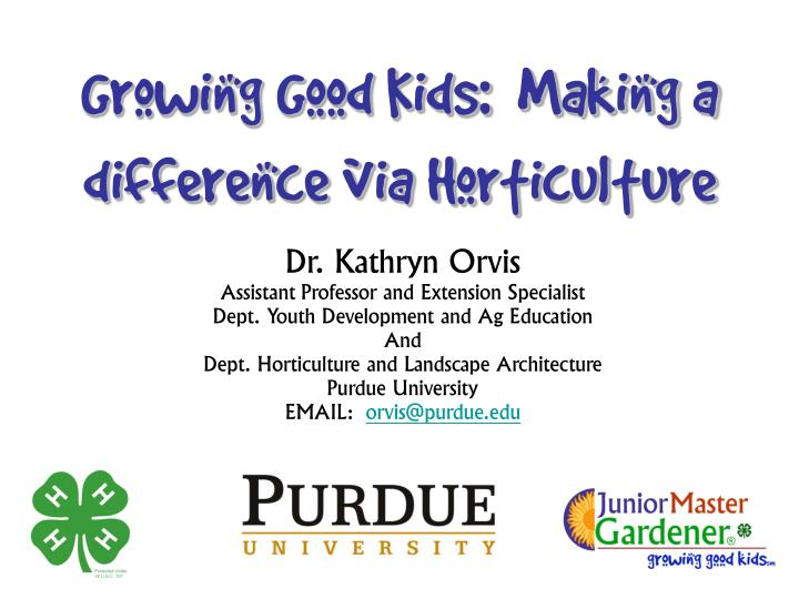 growing good kids making a difference via horticulture n.