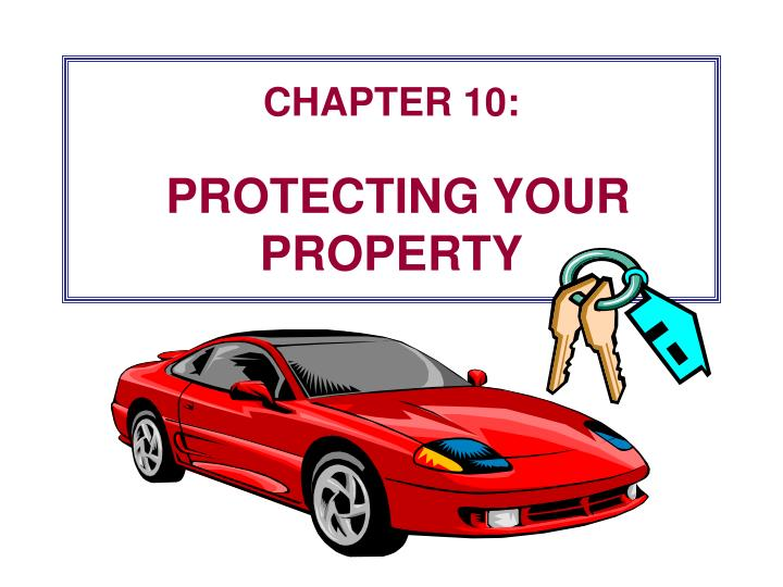 chapter 10 protecting your property n.