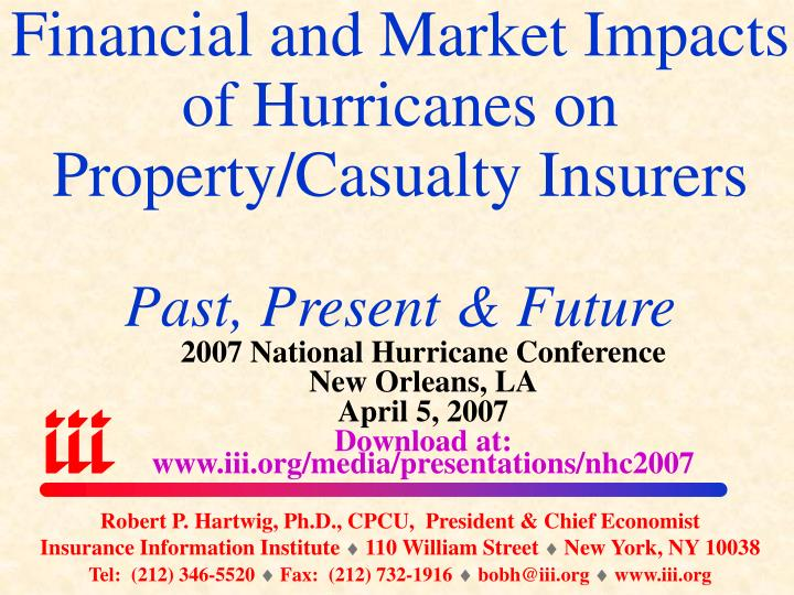 financial and market impacts of hurricanes on property casualty insurers past present future n.