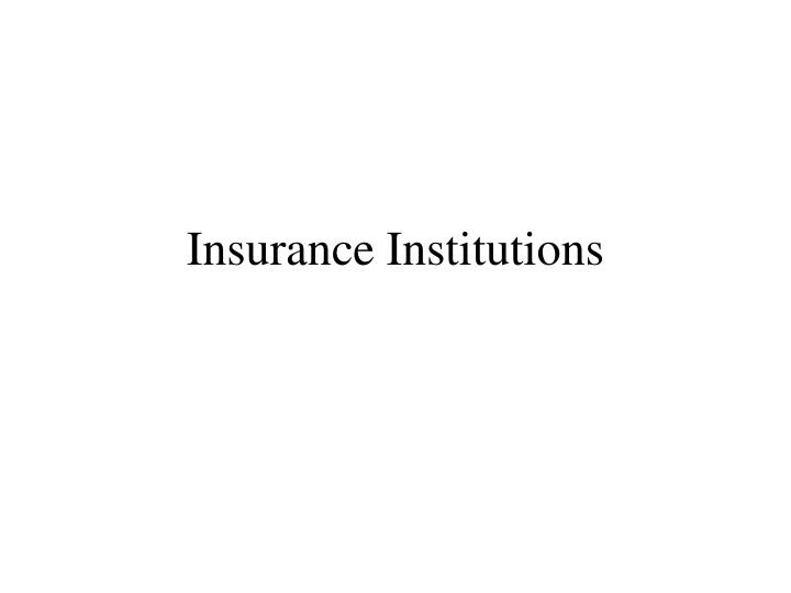 insurance institutions n.