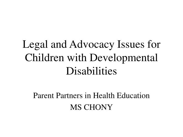 legal and advocacy issues for children with developmental disabilities n.