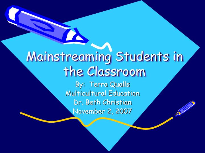 mainstreaming students in the classroom n.