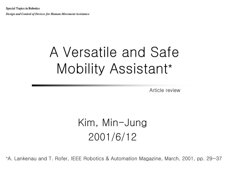 a versatile and safe mobility assistant n.