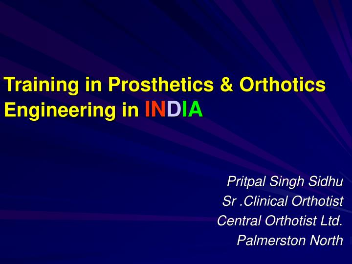 training in prosthetics orthotics engineering in in d ia n.