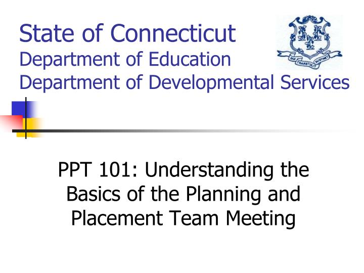 state of connecticut department of education department of developmental services n.