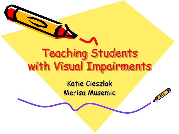 teaching students with visual impairments n.