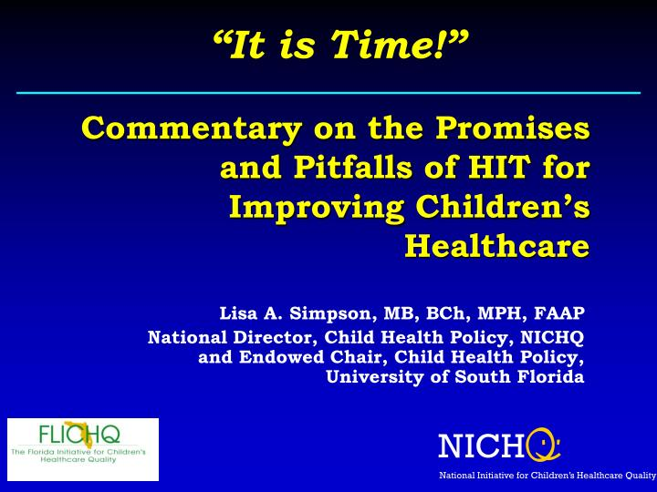 commentary on the promises and pitfalls of hit for improving children s healthcare n.