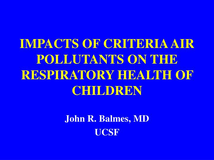 impacts of criteria air pollutants on the respiratory health of children n.