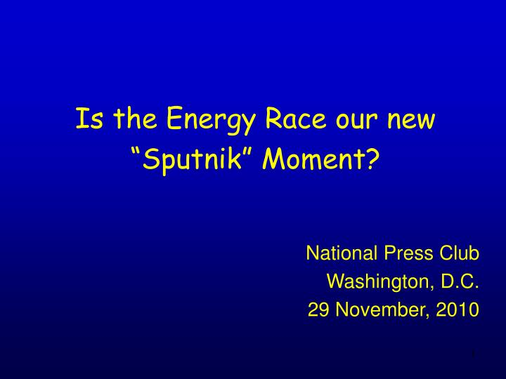 is the energy race our new sputnik moment n.