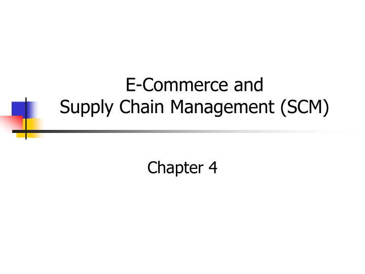 e commerce and supply chain management scm n.