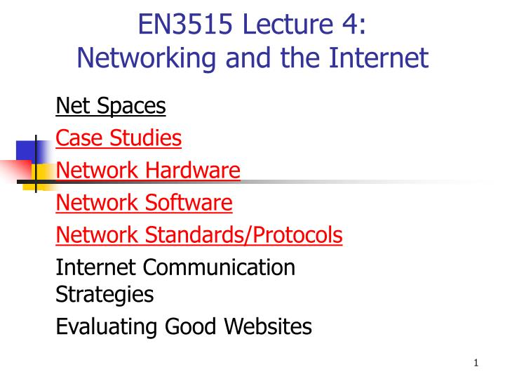 en3515 lecture 4 networking and the internet n.