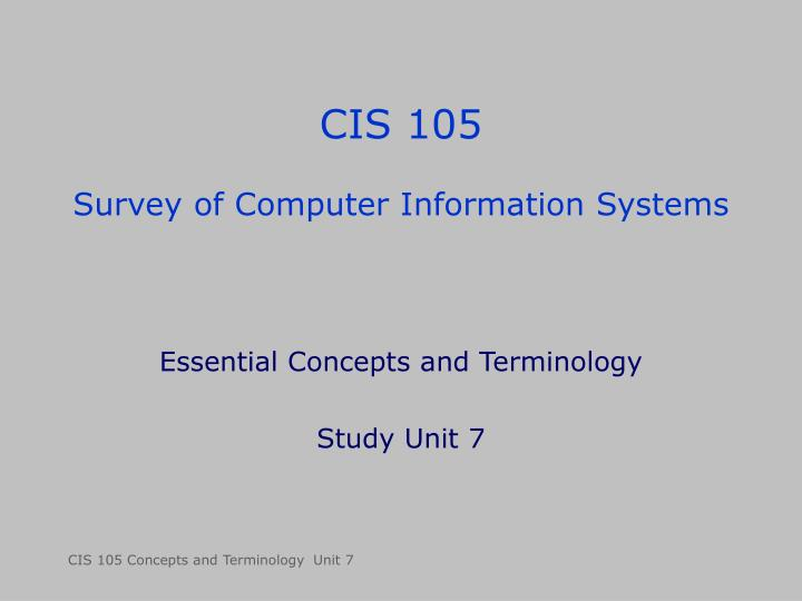 cis 105 survey of computer information systems n.