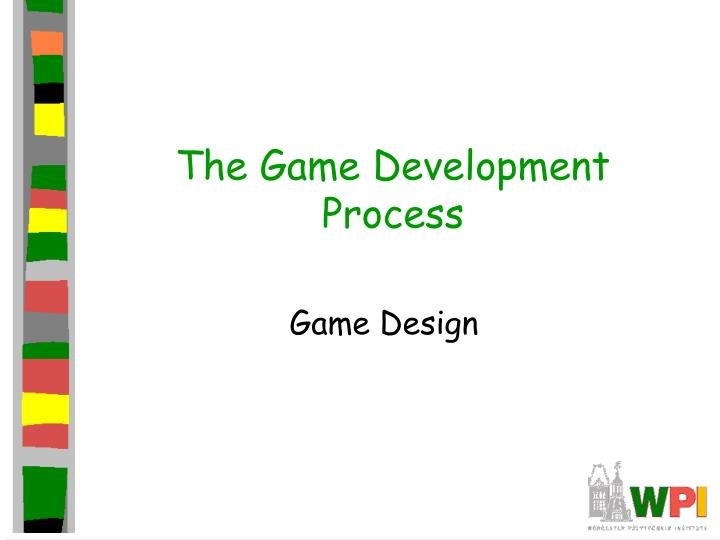 the game development process n.