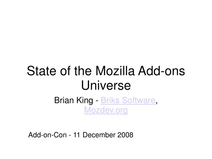 state of the mozilla add ons universe n.