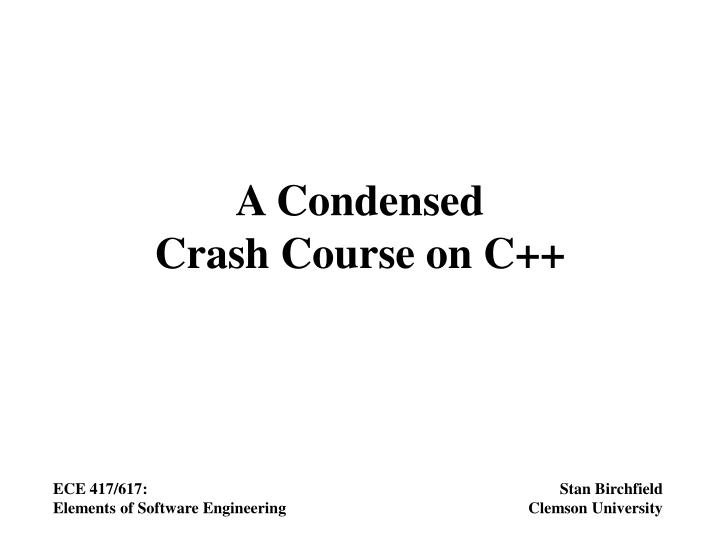 a condensed crash course on c n.