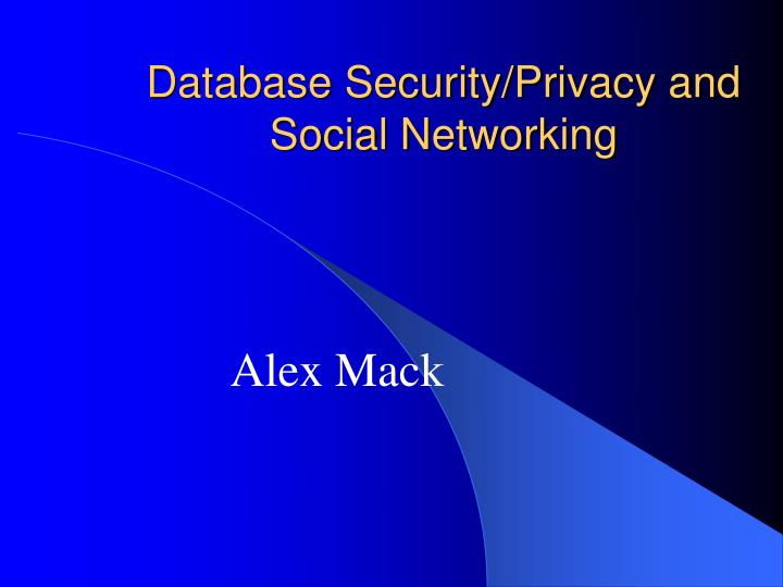 database security privacy and social networking n.
