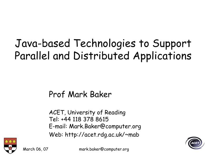 java based technologies to support parallel and distributed applications n.