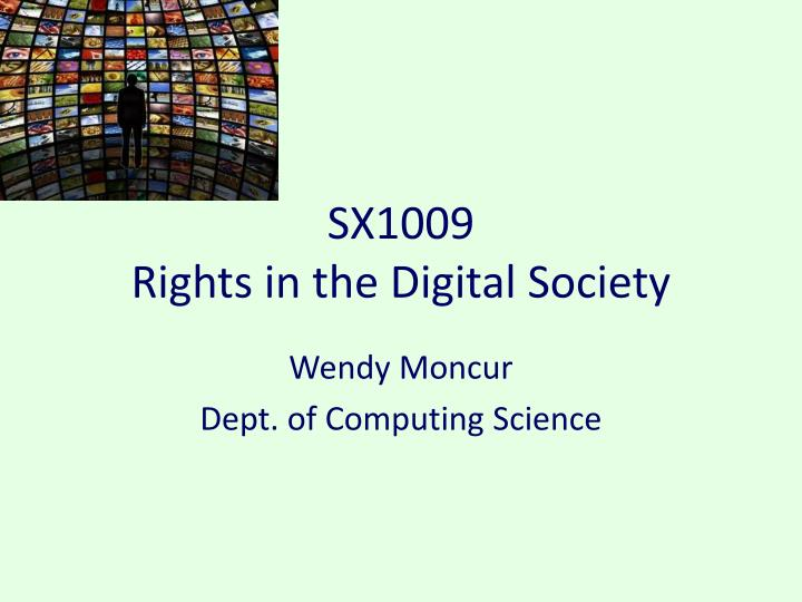 sx1009 rights in the digital society n.