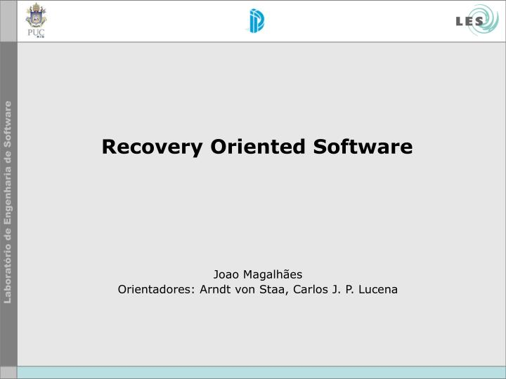 recovery oriented software n.