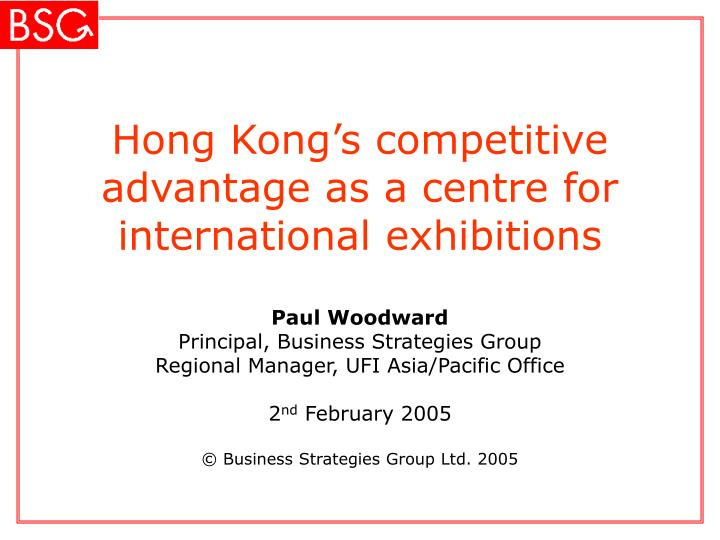 hong kong s competitive advantage as a centre for international exhibitions n.