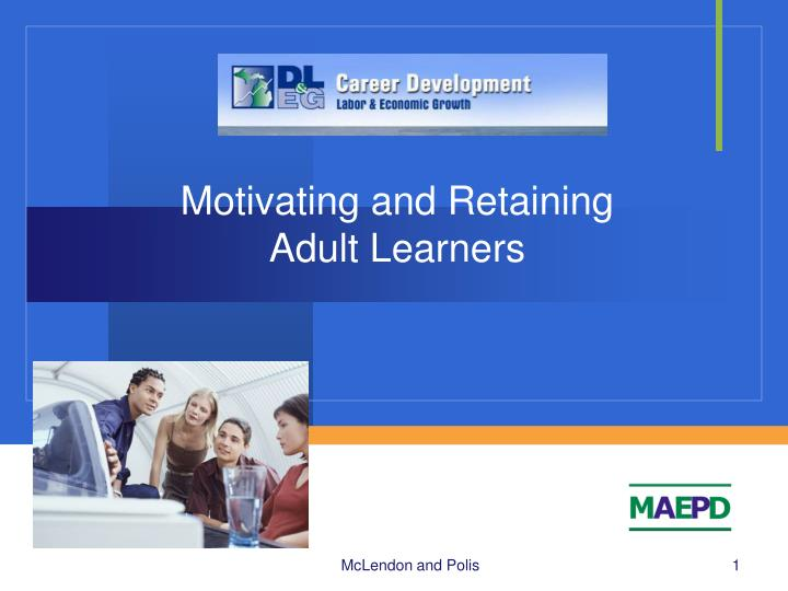 motivating and retaining adult learners n.