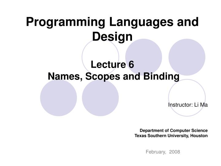 programming languages and design lecture 6 names scopes and binding n.