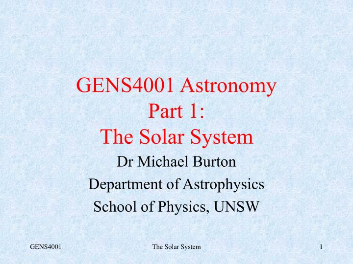gens4001 astronomy part 1 the solar system n.