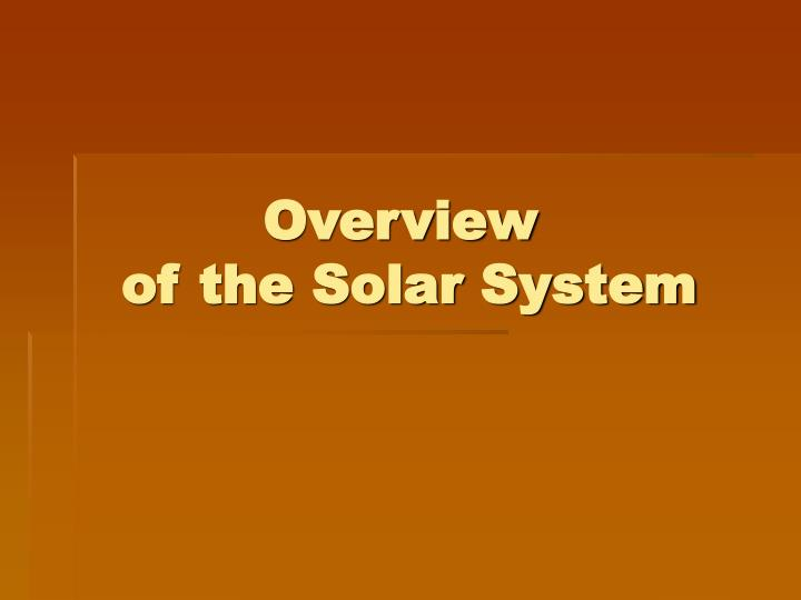 overview of the solar system n.