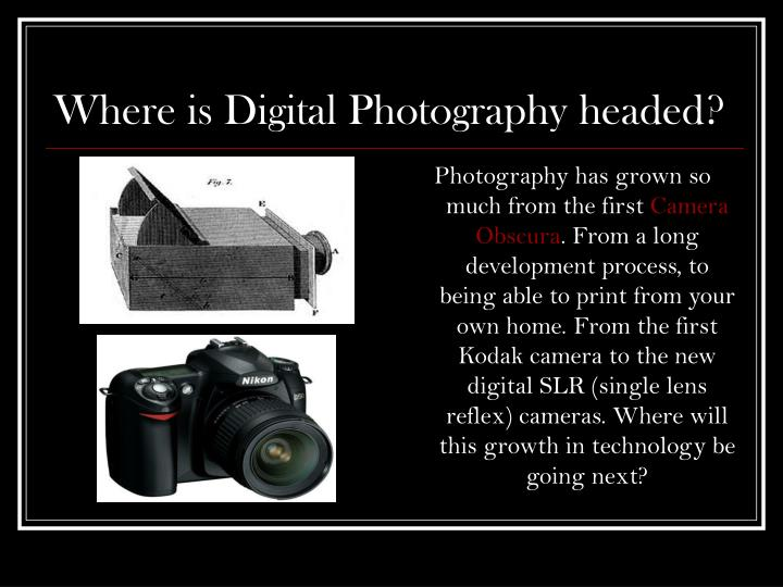 where is digital photography headed n.