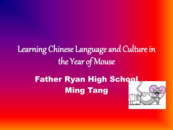 learning chinese language and culture in the year of mouse n.