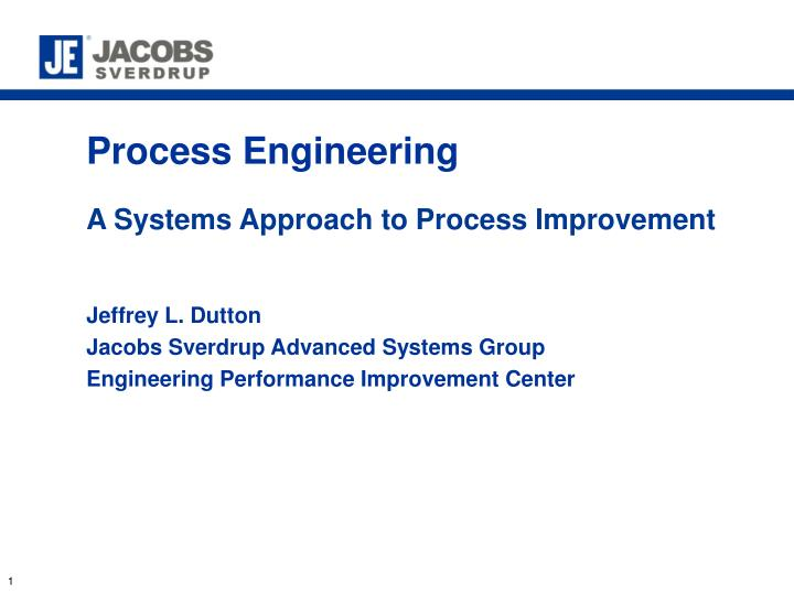 process engineering a systems approach to process improvement n.