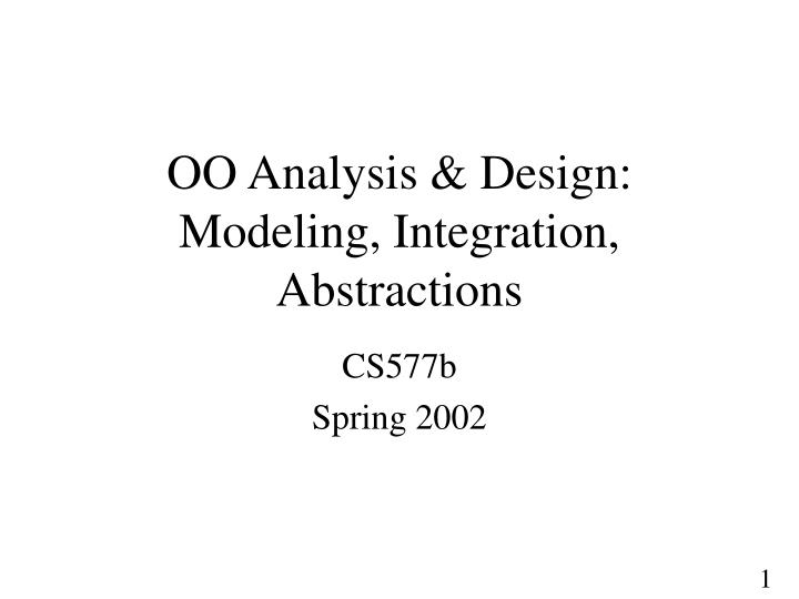 oo analysis design modeling integration abstractions n.