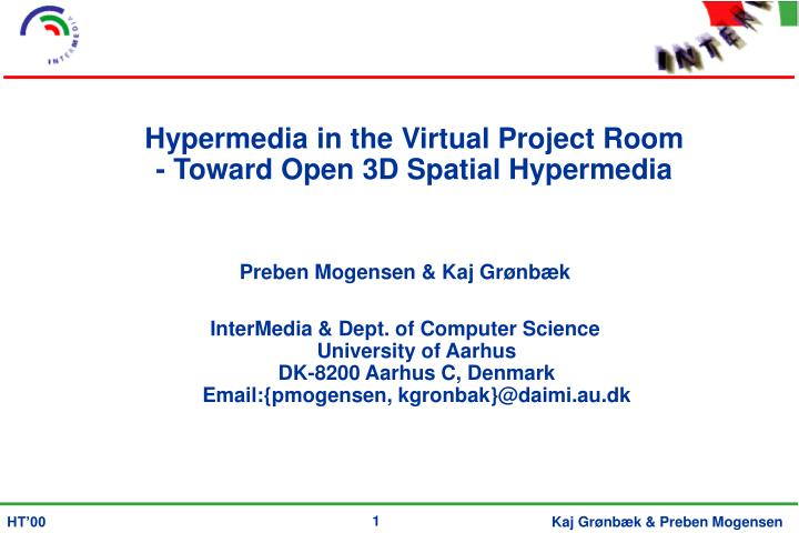 hypermedia in the virtual project room toward open 3d spatial hypermedia n.