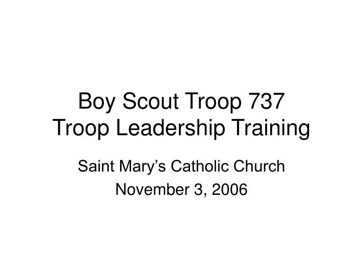 boy scout troop 737 troop leadership training n.