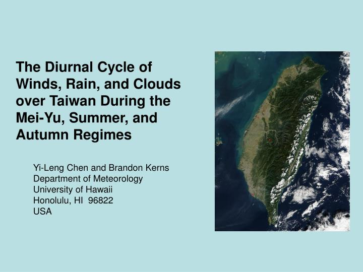 the diurnal cycle of winds rain and clouds over taiwan during the mei yu summer and autumn regimes n.